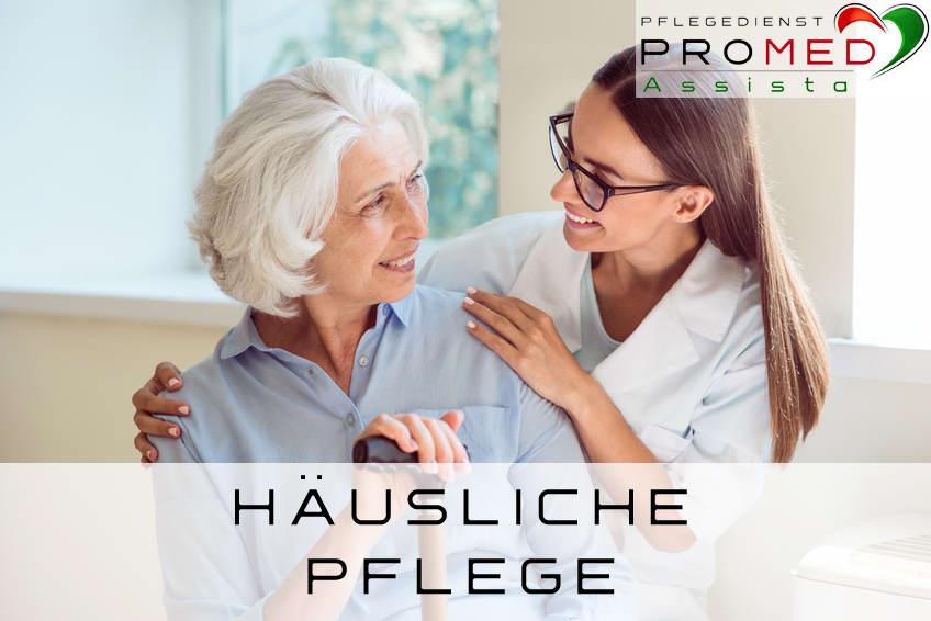 Häusliche Krankenpflege in Dietzenbach - Pflegedienst PROMED Assista in Dietzenbach