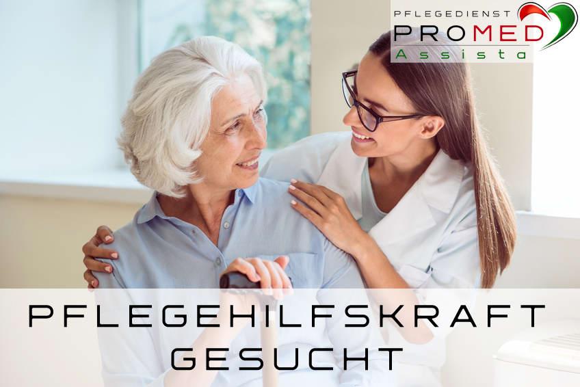 Pflegehelfer Pflegehelferin gesucht - Pflegedienst PROMED Assista GmbH
