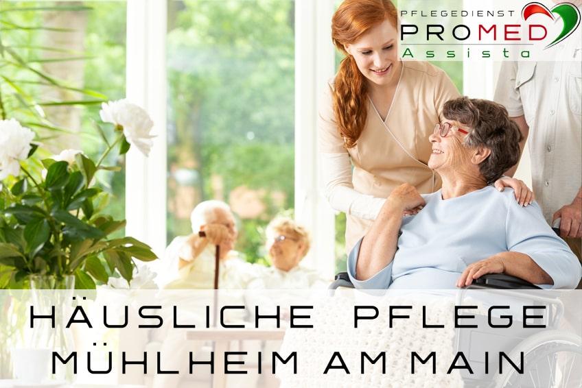 häusliche Pflege Mühlheim am Main - Pflegedienst Mühlheim am Main